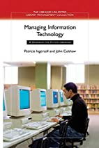 Managing Information Technology: A Handbook…