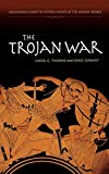 Conant, Craig C.: The Trojan War (Greenwood Guides to Historic Events of the Ancient World)