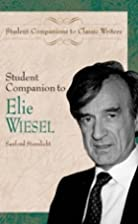 Student Companion to Elie Wiesel by Sanford…