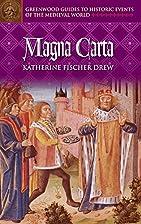 Magna Carta by Katherine F. Drew
