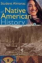 Student Almanac of Native American History:…