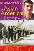 Student Almanac of Asian American History:…