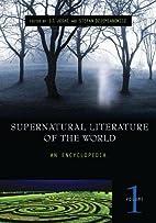Supernatural Literature of the World [Three…