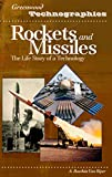 Van Riper, A. Bowdoin: Rockets And Missiles: The Life Story Of A Technology
