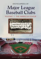 Encyclopedia of Major League Baseball Clubs,…