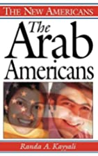 The Arab Americans (The New Americans) by…
