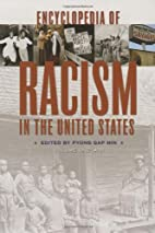 Encyclopedia of Racism in the United States…
