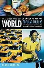 The Greenwood Encyclopedia of World Popular…