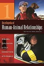 Encyclopedia of Human-Animal Relationships…