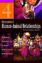 Encyclopedia of Human-Animal Relationships:…
