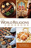 Schmidt, Arno: The World Religions Cookbook