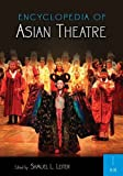 Leiter, Samuel L.: Encyclopedia of Asian Theatre