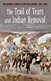 Sturgis, Amy H.: The Trail of Tears And Indian Removal