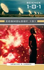 Cosmology 101 (Science 101) by Kristine M.…