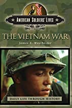 The Vietnam War by James Edward Westheider