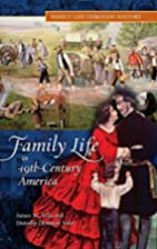 Family Life in 19th-Century America (Family…