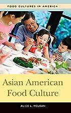 Asian American Food Culture (Food Cultures…