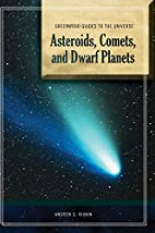 Asteroids, Comets, and Dwarf Planets by…