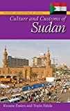 Essien, Kwame: Culture and Customs of Sudan (Culture and Customs of Africa)