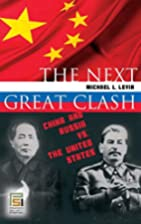 The Next Great Clash: China and Russia vs.…