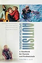 Autism Spectrum Disorders: A Handbook for…