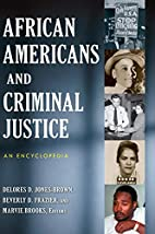 African Americans and Criminal Justice: An…
