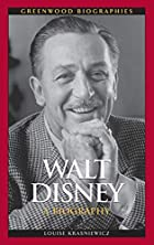 Walt Disney: A Biography (Greenwood…