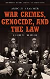 Krammer, Arnold: War Crimes, Genocide, and the Law: A Guide to the Issues (Contemporary Military, Strategic, and Security Issues)