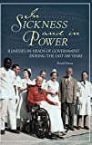 Owen, David: In Sickness and in Power: Illnesses in Heads of Government During the Last 100 Years