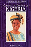 Falola, Toyin: Culture and Customs of Nigeria (Culture and Customs of Africa)