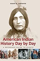 American Indian History Day by Day: A…
