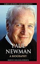 Paul Newman: A Biography (Greenwood…