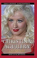 Christina Aguilera: A Biography (Greenwood…