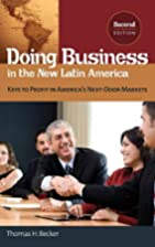 Doing Business in the New Latin America:…
