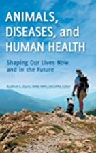 Animals, Diseases, and Human Health: Shaping…