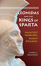 Leonidas and the Kings of Sparta: Mightiest…