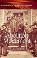 Abolition Movement (Landmarks of the…