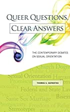 Queer questions, clear answers : the…
