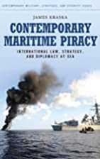 Contemporary Maritime Piracy: International…