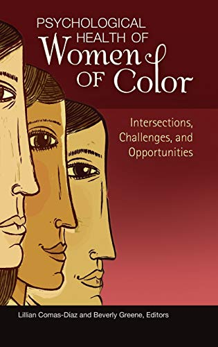 psychological-health-of-women-of-color-intersections-challenges-and-opportunities-womens-psychology