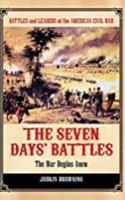 The Seven Days' Battles: The War Begins…