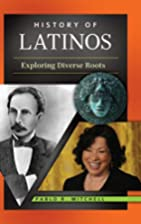 History of Latinos: Exploring Diverse Roots…