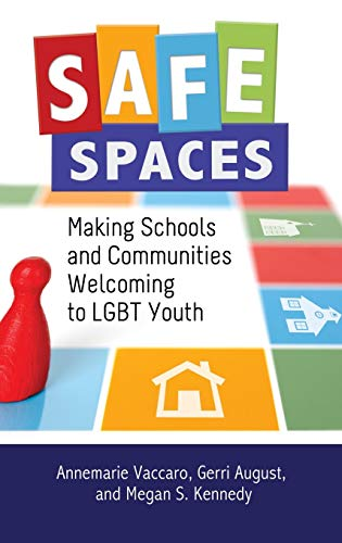 safe-spaces-making-schools-and-communities-welcoming-to-lgbt-youth