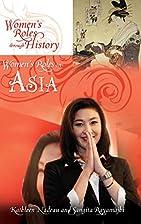 Women's Roles in Asia (Women's Roles through…