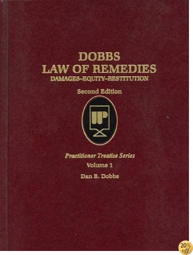 TLaw of Remedies V1 (Practitioner Treatise Series)