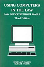 Using Computers in the Law: An Introduction…