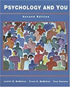 Psychology and You by Judith W. McMahon