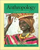 Ferraro, Gary: Anthropology: An Applied Perspective