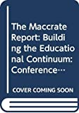 The Maccrate Report Building the Educational Continuum Conference Proceedings