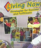 Living Now: Strategies for Success and…